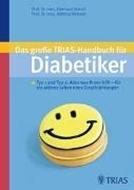 Bild von Das große Trias-Handbuch für Diabetiker von Standl, Eberhard