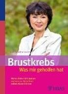 Bild von Brustkrebs - Was mir geholfen hat von Brandt-Schwarze, Ulrike