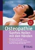 Bild von Osteopathie: Sanftes Heilen mit den Händen von Newiger, Christoph