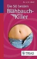 Bild von Die 50 besten Blähbauch-Killer von Schobert, Astrid